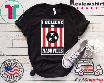 I Believe In Nashville Apparel Official Shirt