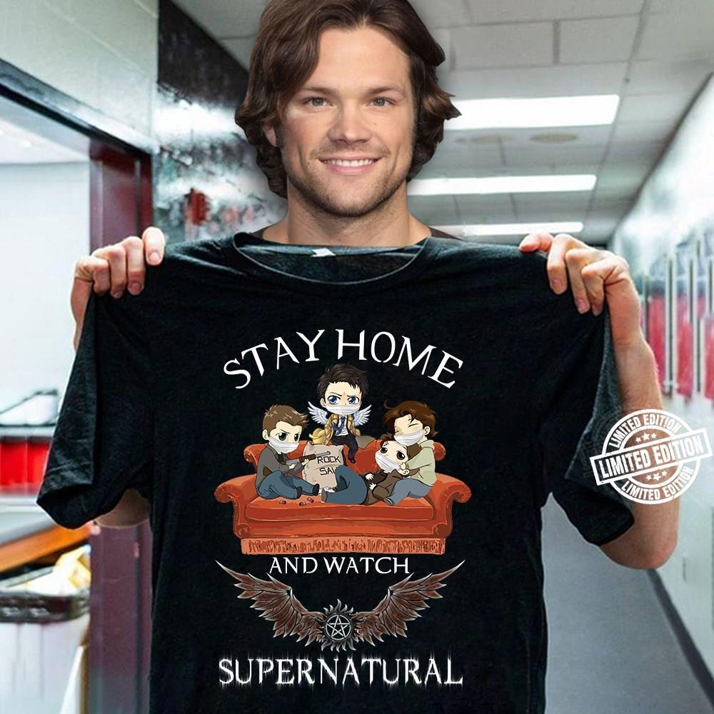 Stay home and watch supernatural shirt