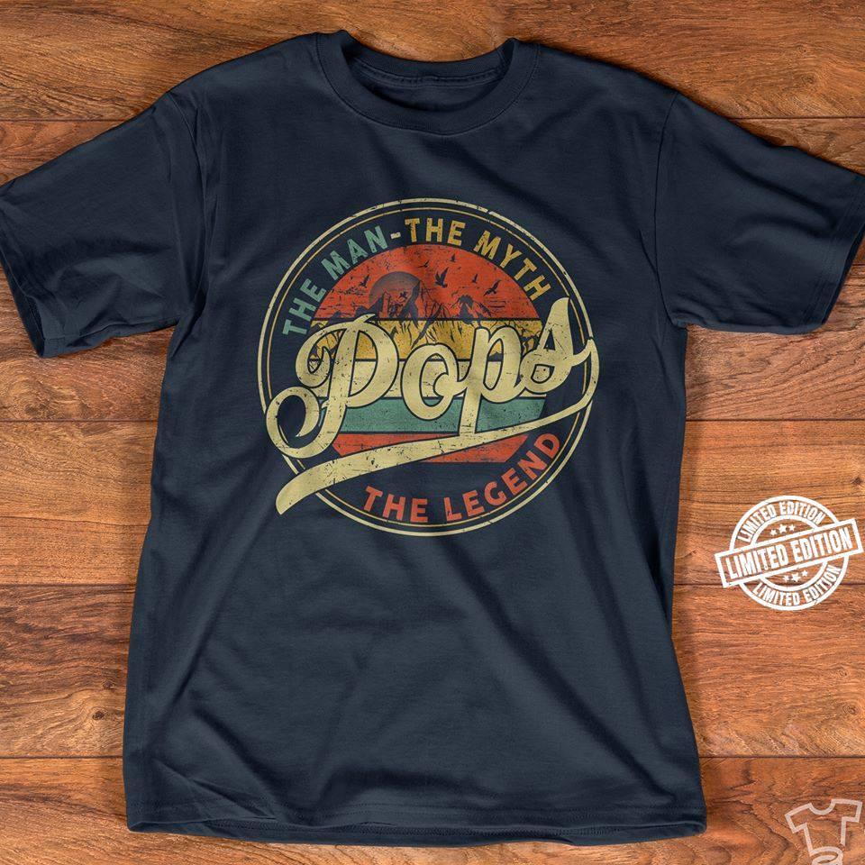 The man the myth pops the legend shirt