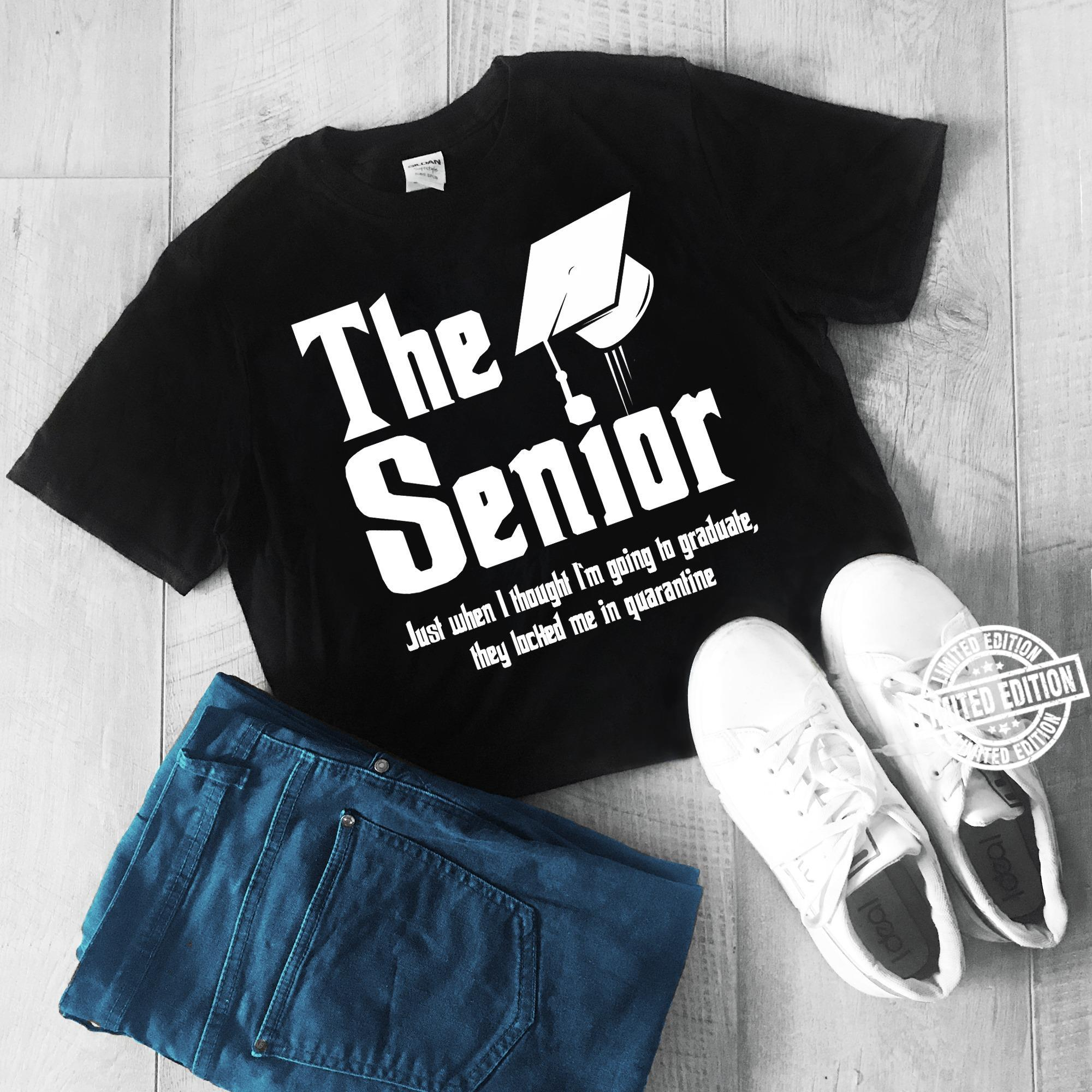 The senior just when I thought I'm going to graduete shirt