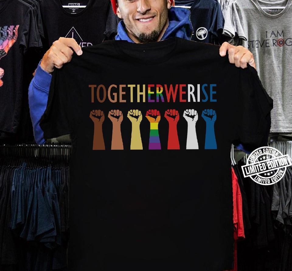 Togetherwerise shirt