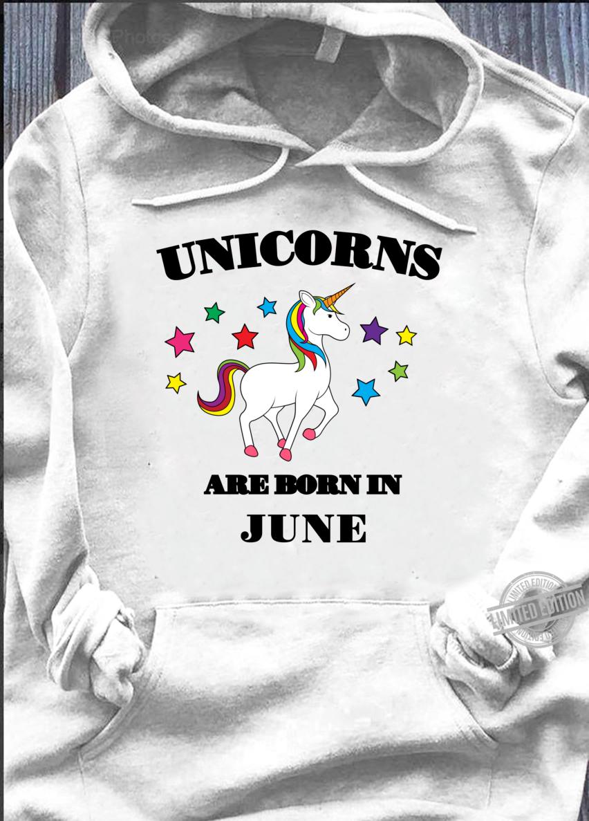 Unicorns are Born In June Shirt Birthday Unicorn Langarmshirt Shirt hoodie