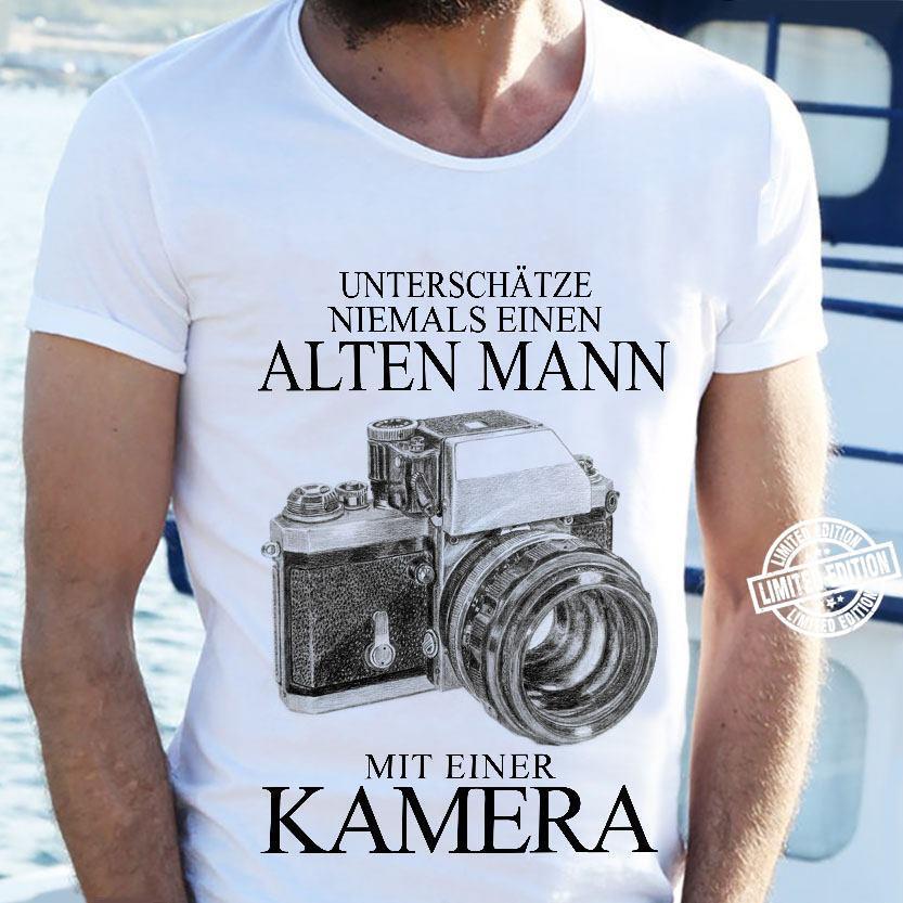 Unterschatze niemals einen alten mann mit einer kamera shirt