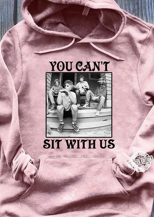 You can't sit with us the golden girls shirt